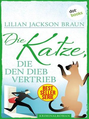 cover image of Die Katze, die den Dieb vertrieb--Band 19