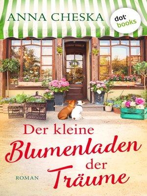 cover image of Der kleine Blumenladen der Träume