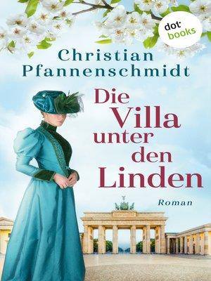 cover image of Die Villa unter den Linden
