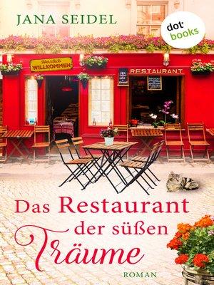 cover image of Das Restaurant der süßen Träume
