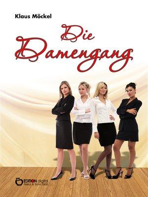 cover image of Die Damengang