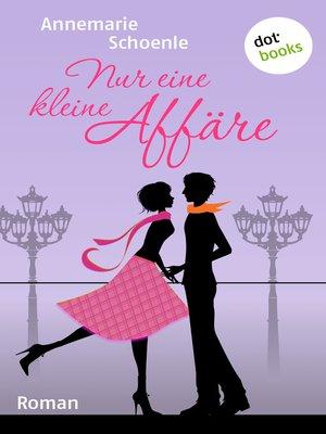 cover image of Nur eine kleine Affäre