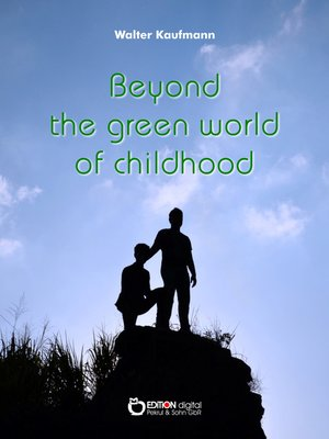cover image of Beyond the Green World of Childhood