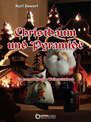 cover image of Christbaum und Pyramide
