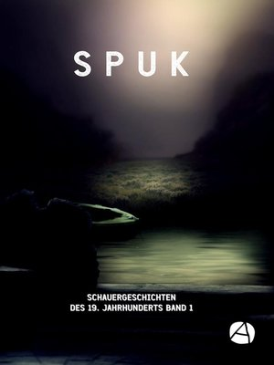 cover image of SPUK. Schauergeschichten des 19. Jahrhunderts. Band 1