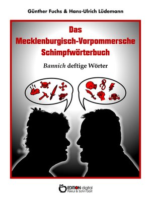 cover image of Das Mecklenburgisch-Vorpommersche Schimpfwörterbuch