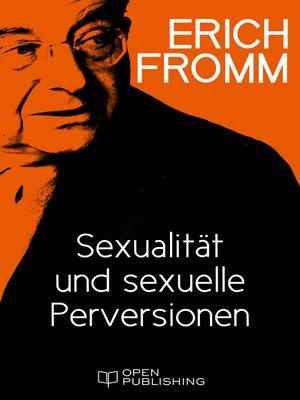 cover image of Sexualität und sexuelle Perversionen