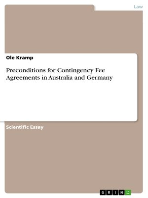 cover image of Preconditions for Contingency Fee Agreements in Australia and Germany