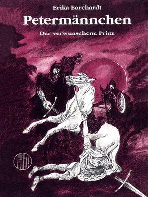 cover image of Petermännchen, der verwunschene Prinz