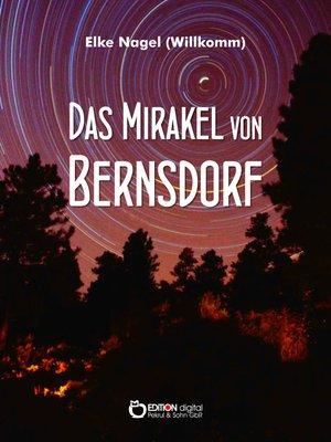 cover image of Das Mirakel von Bernsdorf
