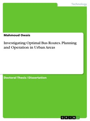 cover image of Investigating Optimal Bus Routes. Planning and Operation in Urban Areas