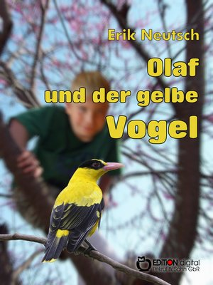 cover image of Olaf und der gelbe Vogel