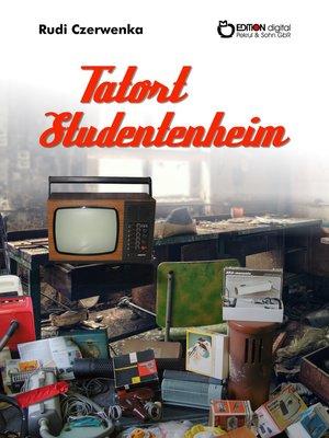 cover image of Tatort Studentenheim