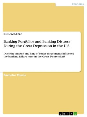 cover image of Banking Portfolios and Banking Distress During the Great Depression in the U.S.