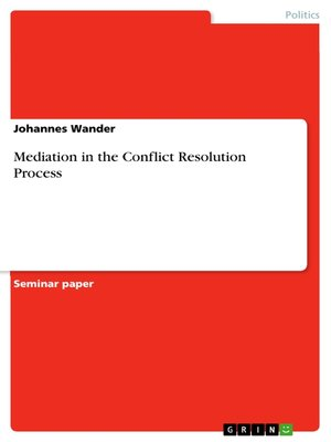 cover image of Mediation in the Conflict Resolution Process