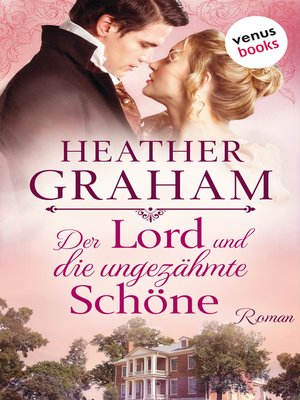 cover image of Der Lord und die ungezähmte Schöne