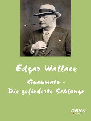 cover image of Gucumatz--Die gefiederte Schlange