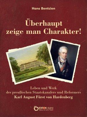 cover image of Überhaupt zeige man Charakter!