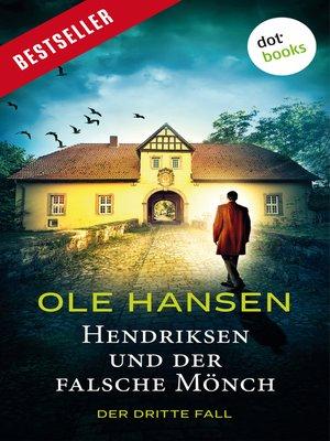 cover image of Hendriksen und der falsche Mönch
