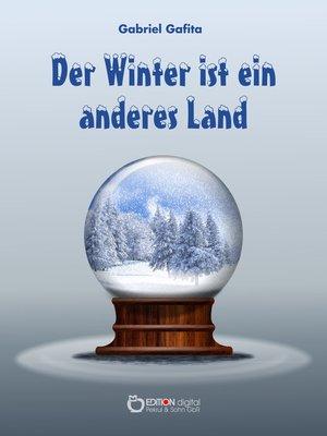 cover image of Der Winter ist ein anderes Land