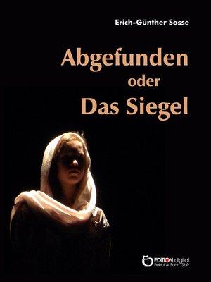 cover image of Abgefunden oder Das Siegel