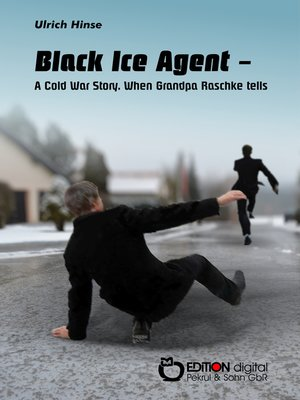 cover image of Black Ice Agent--A Cold War Story