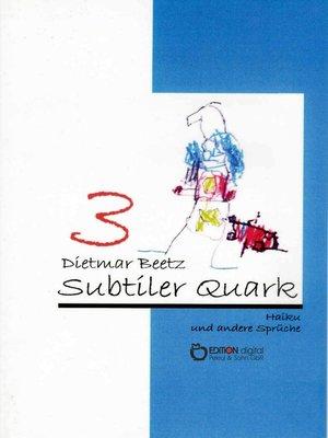 cover image of Subtiler Quark