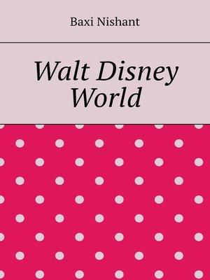 cover image of Walt Disney World