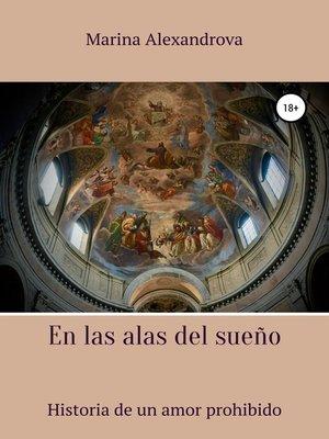 cover image of En las alas del sueño
