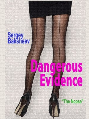cover image of Dangerous Evidence
