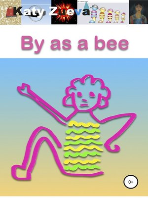 cover image of By as a bee. Poetry