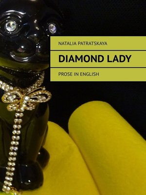 cover image of Diamond lady. Prose in english
