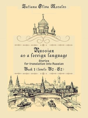 cover image of Russian as aforeign language. Stories for translation into Russian. Book 1 (levels B2–C2)