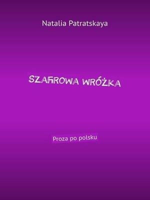 cover image of Szafirowa wróżka. Proza po polsku