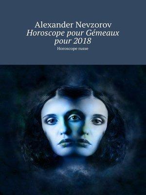 cover image of Horoscope pour Gémeaux pour2018. Horoscope russe