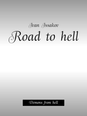 cover image of Road tohell. Demons fromhell