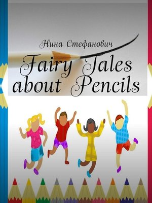 cover image of Fairy Tales about Pencils