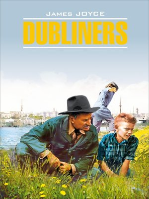 cover image of Dubliners / Дублинцы. Книга для чтения на английском языке