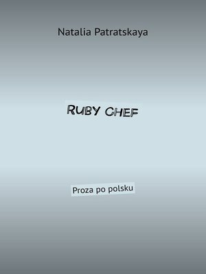cover image of Ruby Chef. Proza po polsku