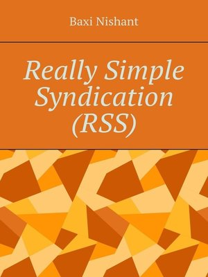 cover image of Really Simple Syndication (RSS)