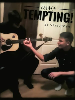 cover image of Damn Tempting!
