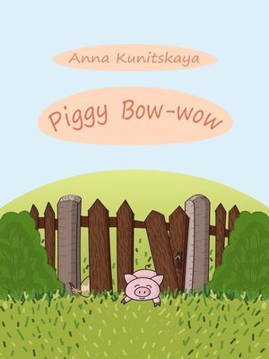 cover image of Piggy Bow-wow