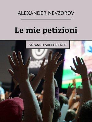 cover image of Le mie petizioni. Saranno supportati?