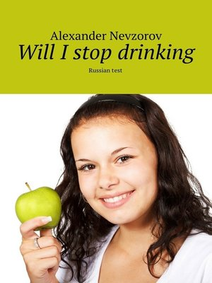 cover image of Will I stop drinking. Russian test