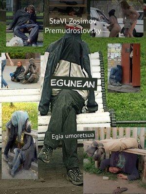 cover image of EGUNEAN. Egia umoretsua