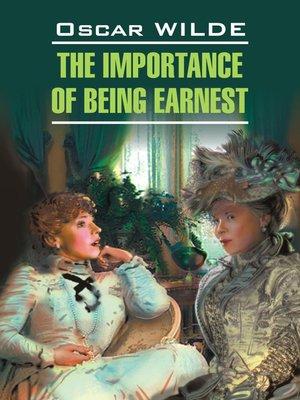 cover image of Как важно быть серьезным. Пьесы. Книга для чтения на английском языке