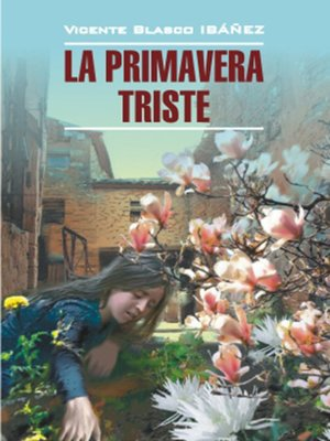 cover image of Грустная весна. Книга для чтения на испанском языке