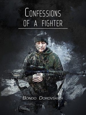 cover image of Confessions of a fighter. Revelations of a Volunteer