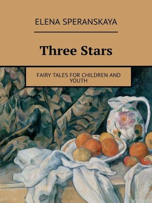 cover image of Three Stars. FAIRY TALES FOR CHILDREN AND YOUTH