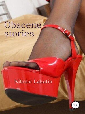 cover image of Obscene stories